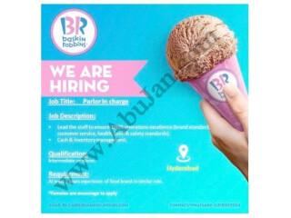 PARLOR INCHARGE - BASKIN ROBBINS |Jobs In Hyderabad |