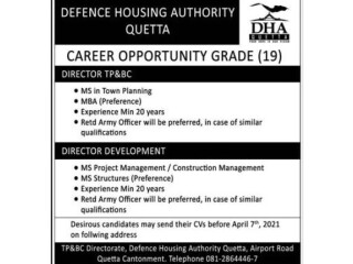 DIRECTOR TP&BC // DIRECTOR DEVELOPMENT-Grade 19- Defence Housing Authority Quetta DHA -|Jobs in Quetta | |Jobs in Pakistan| |Government Jobs|