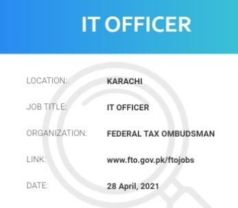 it-officer-it-jobs-federal-tax-ombudsman-faisalabad-karachi-lahore-sibbi-makran-nasirabad-zhob-quetta-big-0