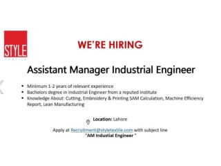 ASSISTANT MANAGER INDUSTRIAL ENGINEER -Style Textile - | Textile Jobs || Job in Lahore||Jobs in Punjab|