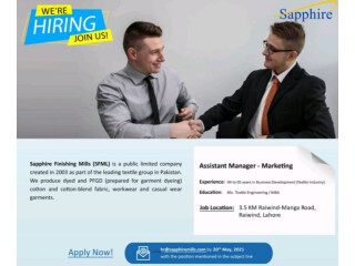 ASSISTANT MANAGER - MARKETING - Sapphire Finishing Mills SFML-   Jobs in Lahore   Jobs in Textile  