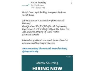 SENIOR MERCHANDISER (Home Textile Division) Matrix Sourcing - | Jobs in Karachi|| Jobs in Pakistan|