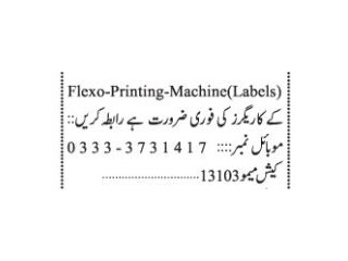 Flexo Printing Machine Labels Workers - | Jobs in Karachi|