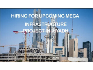 Hiring for Mega Infrastructure Project in Riyadh)Engineers,Public Relations Coordination officer,Document, IT, Graphic Designer/Telecom,Many other